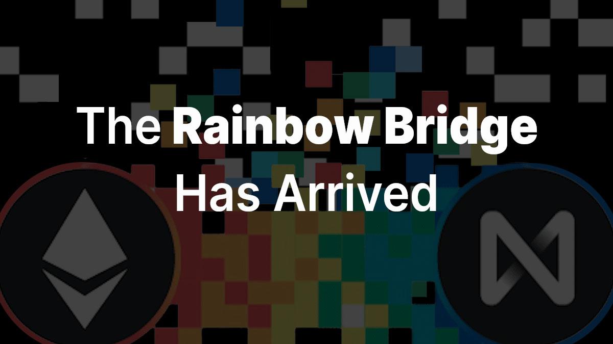 The Rainbow Bridge Has Arrived: A Permissionless Bridge to Last 100 Years